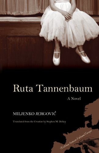 Ruta Tannenbaum Miljenko Jergovic Northwestern University Press
