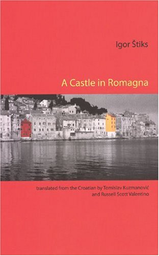 A Castle in Romagna Igor Stiks Autumn Hill Books