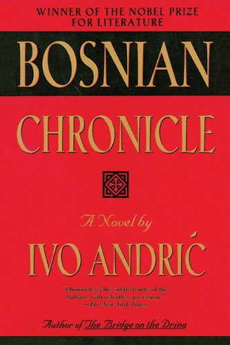 Bosnian Chronicle Ivo Andric Arcade Publishing