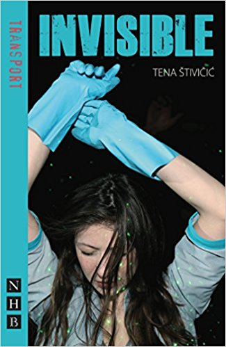 Invisible Tena Stivicic Nick Hern Books