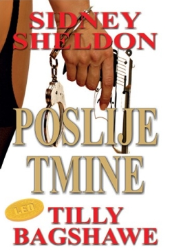 Sidney Sheldon: Poslije tmine  Tilly Bagshawe Leo commerce