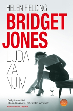 Bridget Jones : luda za njim Helen Fielding Lumen