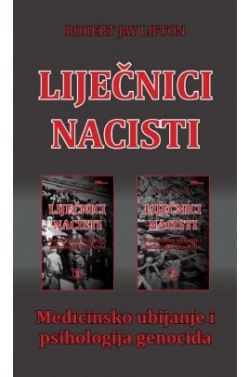 Liječnici nacisti Robert Jay Lifton TIM press