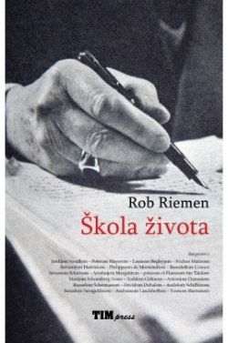 Škola života Rob Riemen TIM press