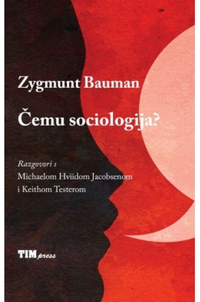 Čemu sociologija? Zygmunt Bauman TIM press