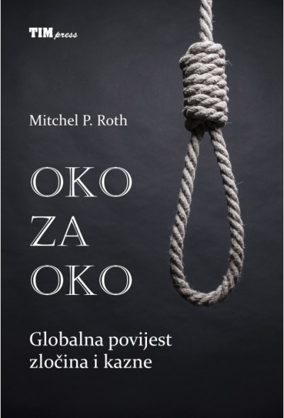 Oko za oko Mitchel P. Roth Tim Press