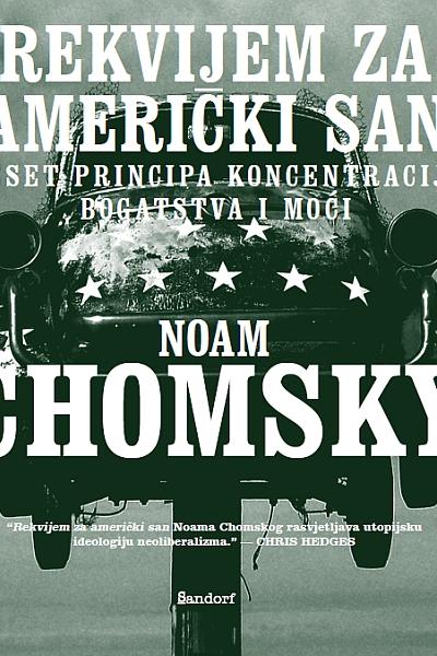 Rekvijem za američki san Noam Chomsky Sandorf