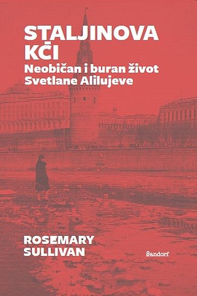 Staljinova kći (MU) Rosemary Sullivan Sandorf