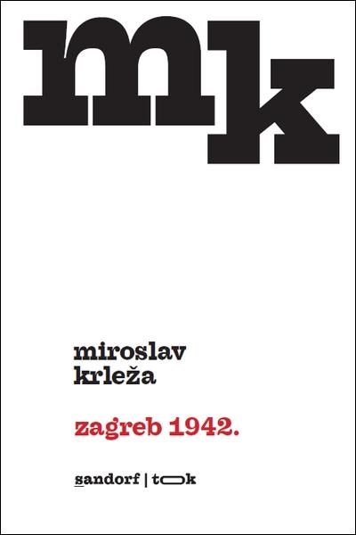 Zagreb 1942. Miroslav Krleža Sandorf