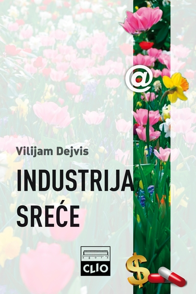 Industrija sreće  William Davies Clio