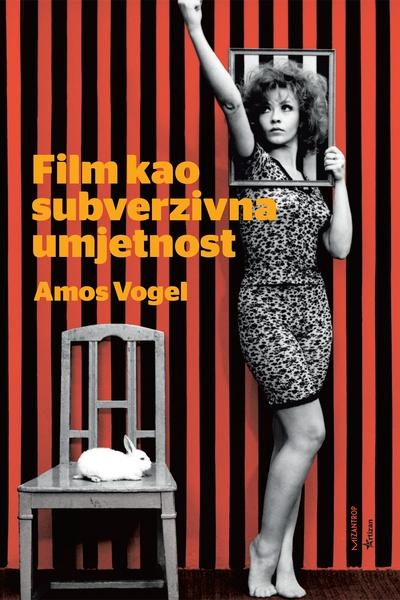 Film kao subverzivna umjetnost Amos Vogel Mizantrop