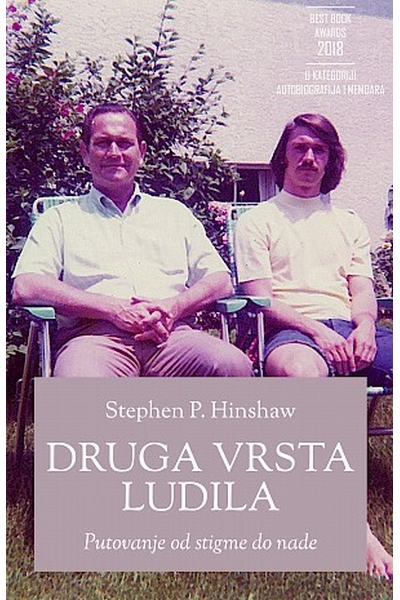 Druga vrsta ludila Stephen P. Hinshaw TIM Press
