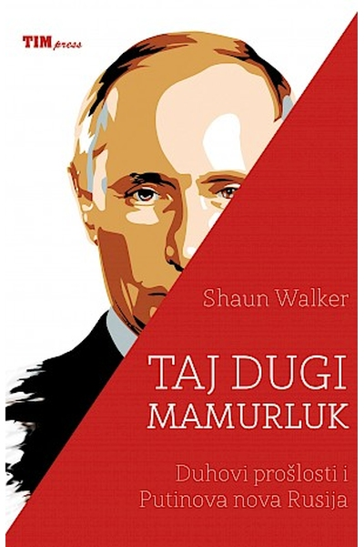 Taj dugi mamurluk Shaun Walker TIM Press