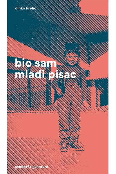 Bio sam mladi pisac (MU) Dinko Kreho Sandorf