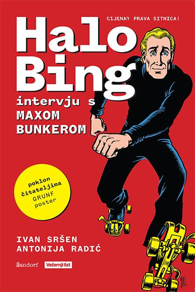 Halo Bing - intervju s Maxom Bunkerom Ivan Sršen, Antonija Radić Sandorf