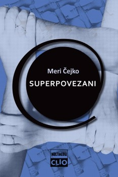 Superpovezani Mary Chayko  Clio