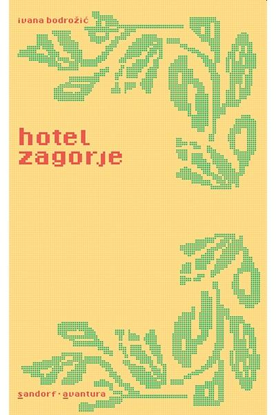 Hotel Zagorje Ivana Bodrožić Sandorf