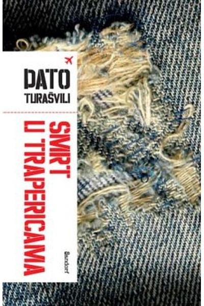 Smrt u trapericama Dato Turašvili Sandorf