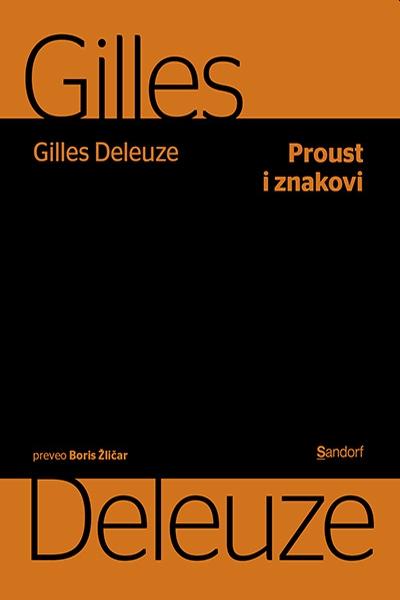 Proust i znakovi Gilles Deleuze Sandorf