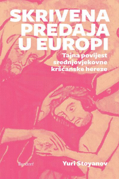 Skrivena predaja u Europi  Yuri Stoyanov Sandorf