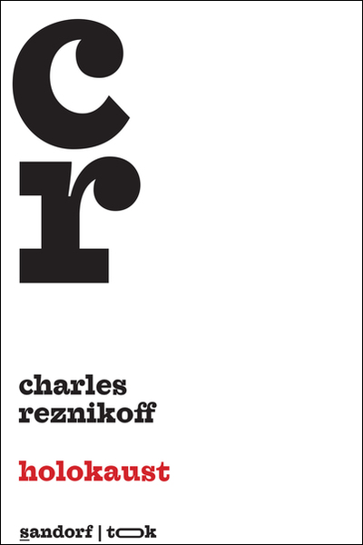 Holokaust Charles Reznikoff Sandorf