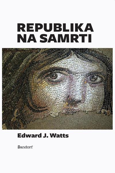 Republika na samrti Edward J. Watts Sandorf