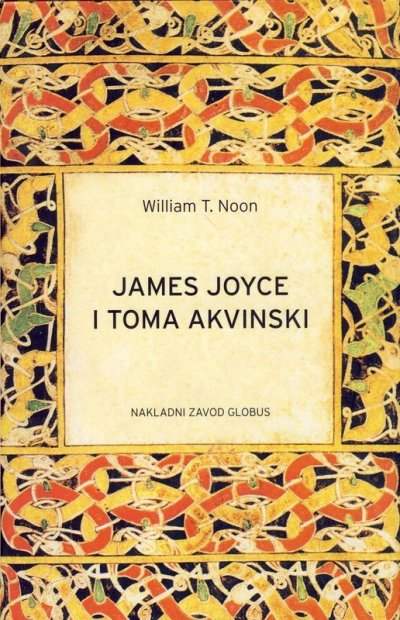 James Joyce i Toma Akvinski William T. Noon Globus