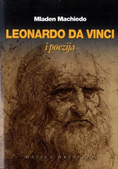 Leonardo Da Vinci i poezija :: Mladen Machiedo :: Knjigolov