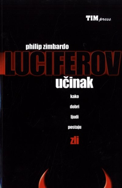 Luciferov učinak Philip Zimbardo TIM press