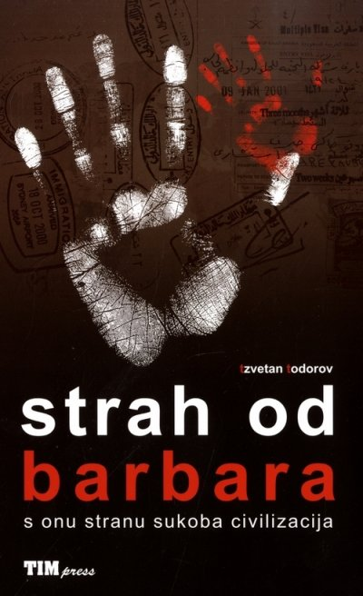 Strah od barbara Tzvetan Todorov TIM press