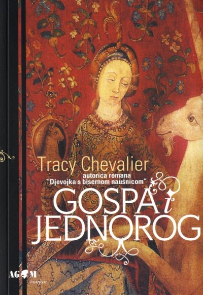 Gospa i jednorog Tracy Chevalier AGM